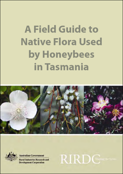 A Field Guide to Native Flora Used by Honeybees in Tasmania - image