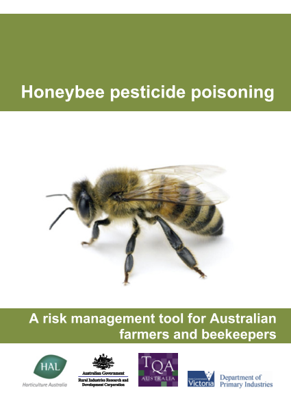 Honeybee Pesticide Poisoning - A risk management tool for Australian farmers and beekeepers - image