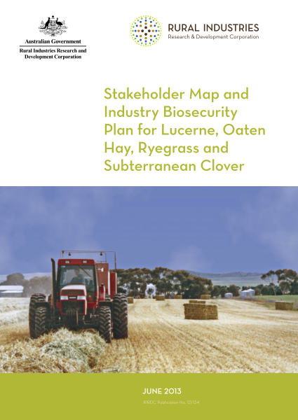 Stakeholder Map and Industry Biosecurity Plan for Lucerne Oaten Hay, Ryegrass and Subterranean Clover - image