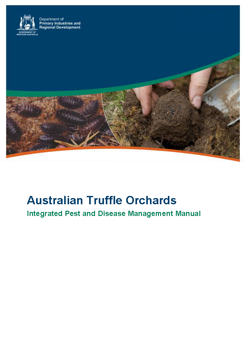 Australian Truffle Orchards Integrated Pest and Disease Management Manual - image