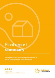Final report summary: Best practice litter management manual for Australian meat chicken farms - image