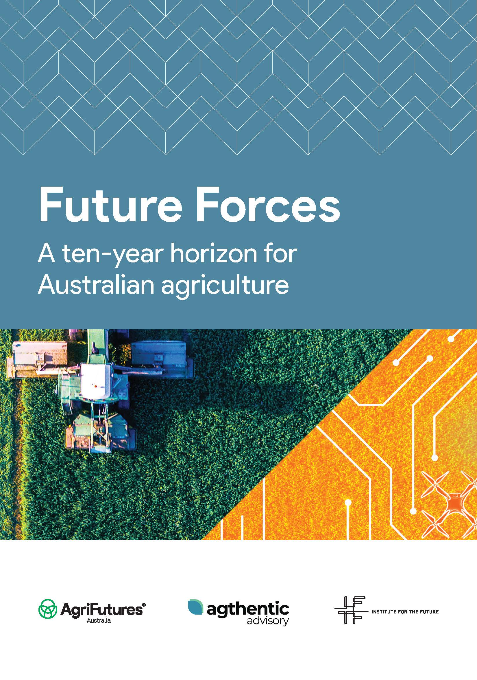 Future Forces - A ten-year horizon for Australian agriculture - image