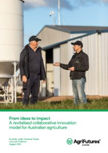 From ideas to impact: A revitalised collaborative innovation model for Australian agriculture - image