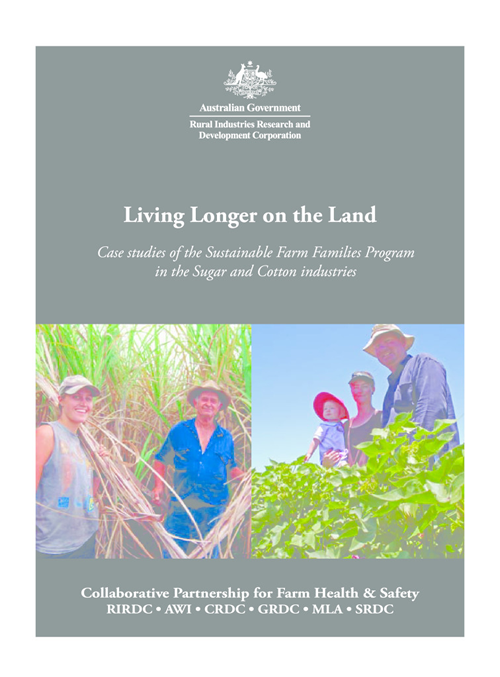 Living Longer on the Land: Case studies of the sustainable Farm Families Program in the Sugar and Cotton industries - image