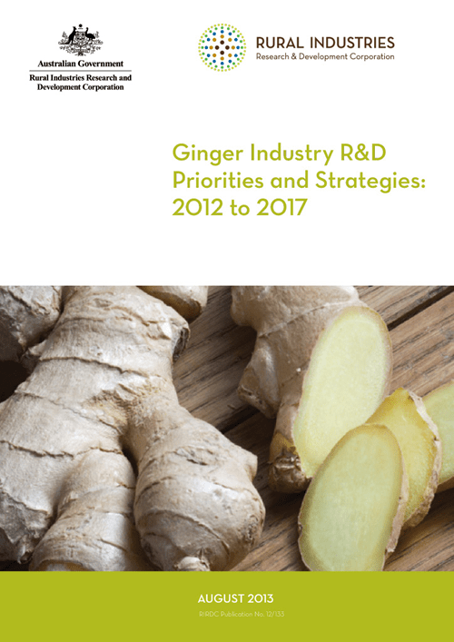 Ginger Industry R&D Priorities and Strategies: 2012 to 2017 - image