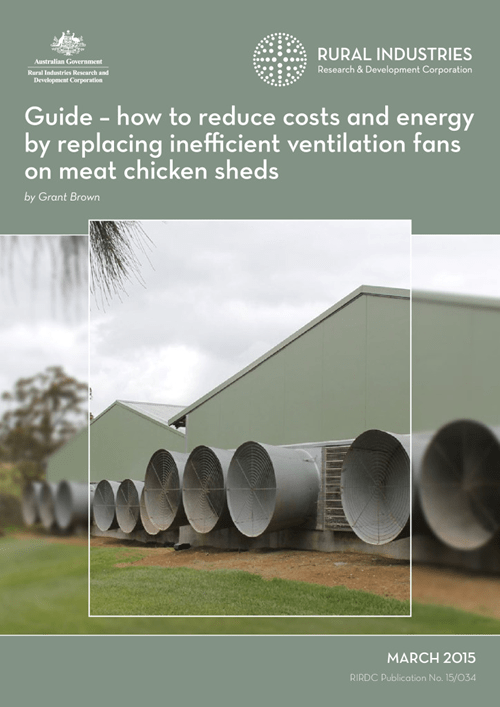 Guide – how to reduce costs and energy by replacing inefficient ventilation fans on meat chicken sheds - image