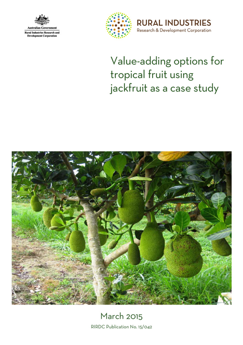 Value-adding options for tropical fruit using jackfruit as a case study - image