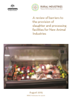A review of barriers to the provision of slaughter and processing facilities for New Animal Industries - image