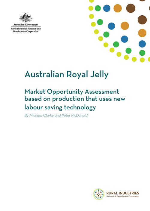 Australian Royal Jelly: Market Opportunity Assessment based on production that uses new labour saving technology - image